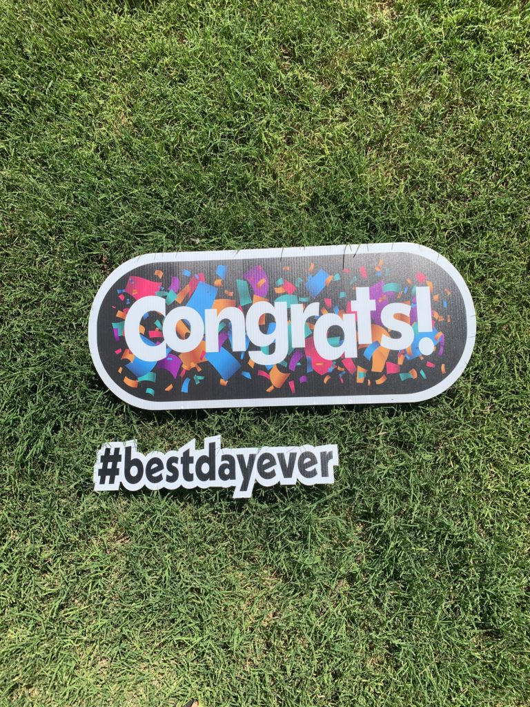 Congrats and #bestdayever sign